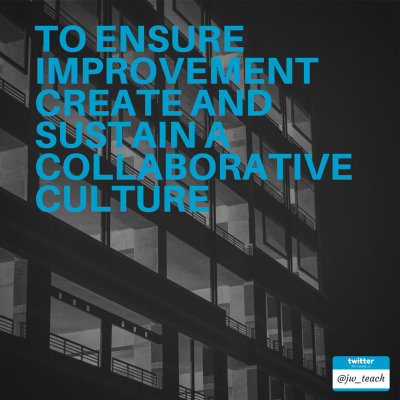 To Ensure improvement Create and sustain