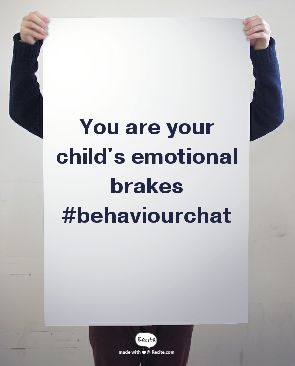 you are your child's emotional brakes quote image