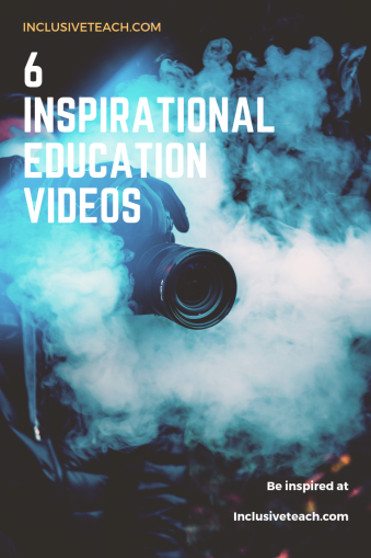 6 Inspirational Education Videos