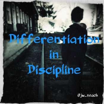 Differentiation in Discipline #Behaviourchat