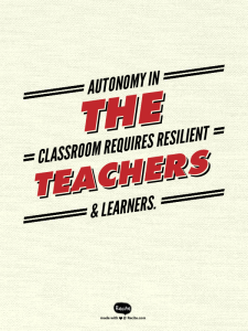 Teacher autonomy pedagogy learner quote resilience