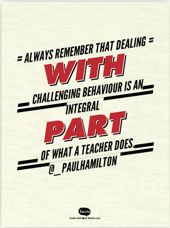 behaviour is what a teacher does quote