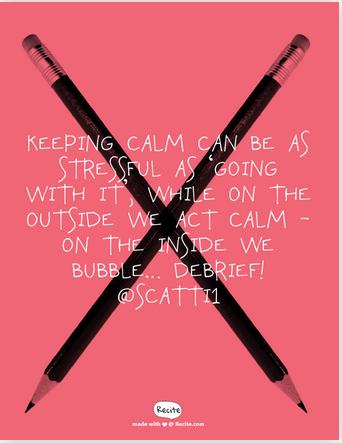 calm debrief behaviour quote