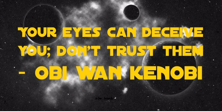 Your Eyes Can Deceive You Dont Trust Them Obi Wan Kenobi Star