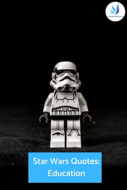 Star Wars Quotes for Education