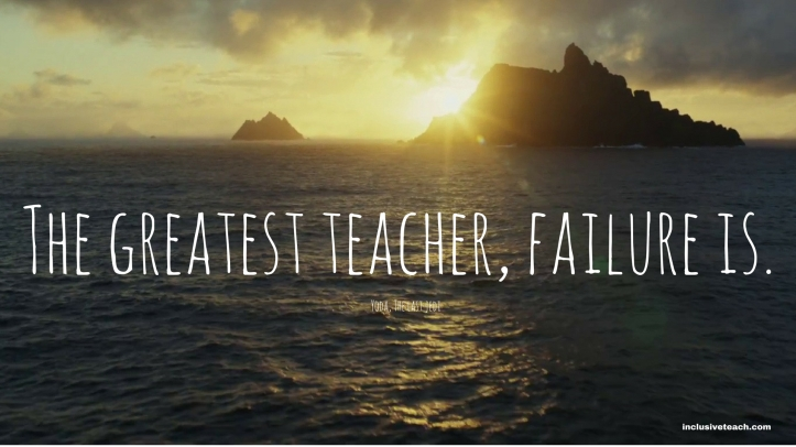 The greatest teacher, failure is yoda quote