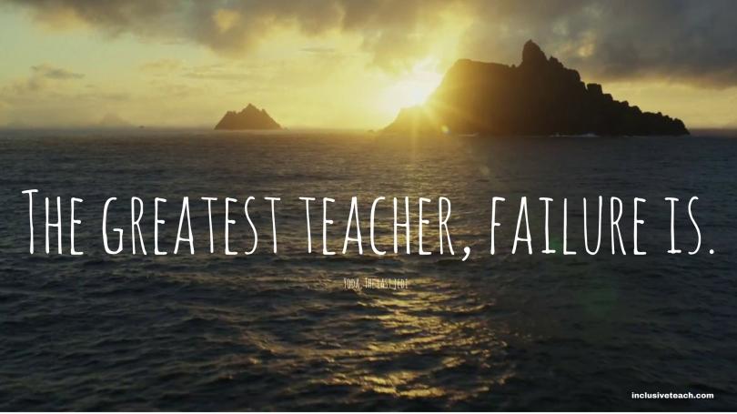 The greatest teacher, failure is yoda quote