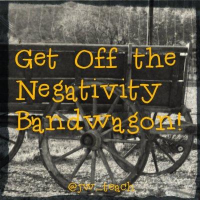 the negativity bandwagon