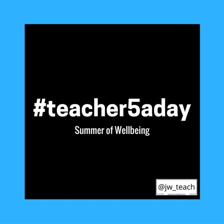 #teacher5aday