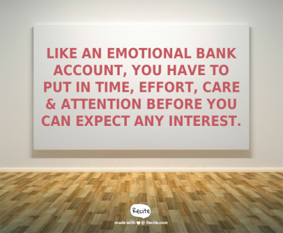 emotional bank account challenging behaviour quote