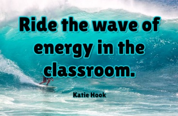 Ride the wave of energy in the classroom..jpg