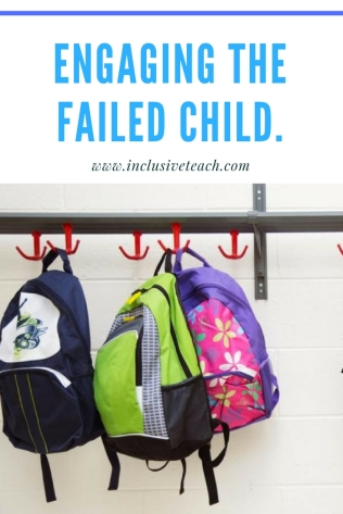 Engaging the failed child blog logo teaching education post
